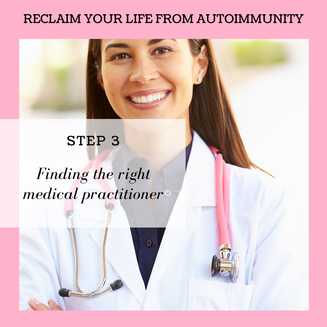 STEP 3: FINDING THE RIGHT MEDICAL PRACTITIONER