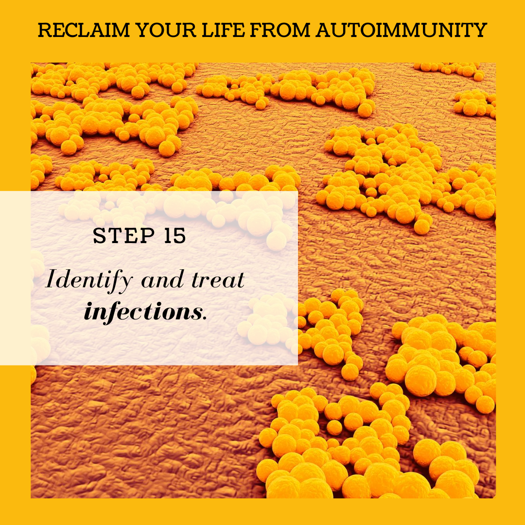 STEP 15: IDENTIFYING AND TREATING INFECTIONS