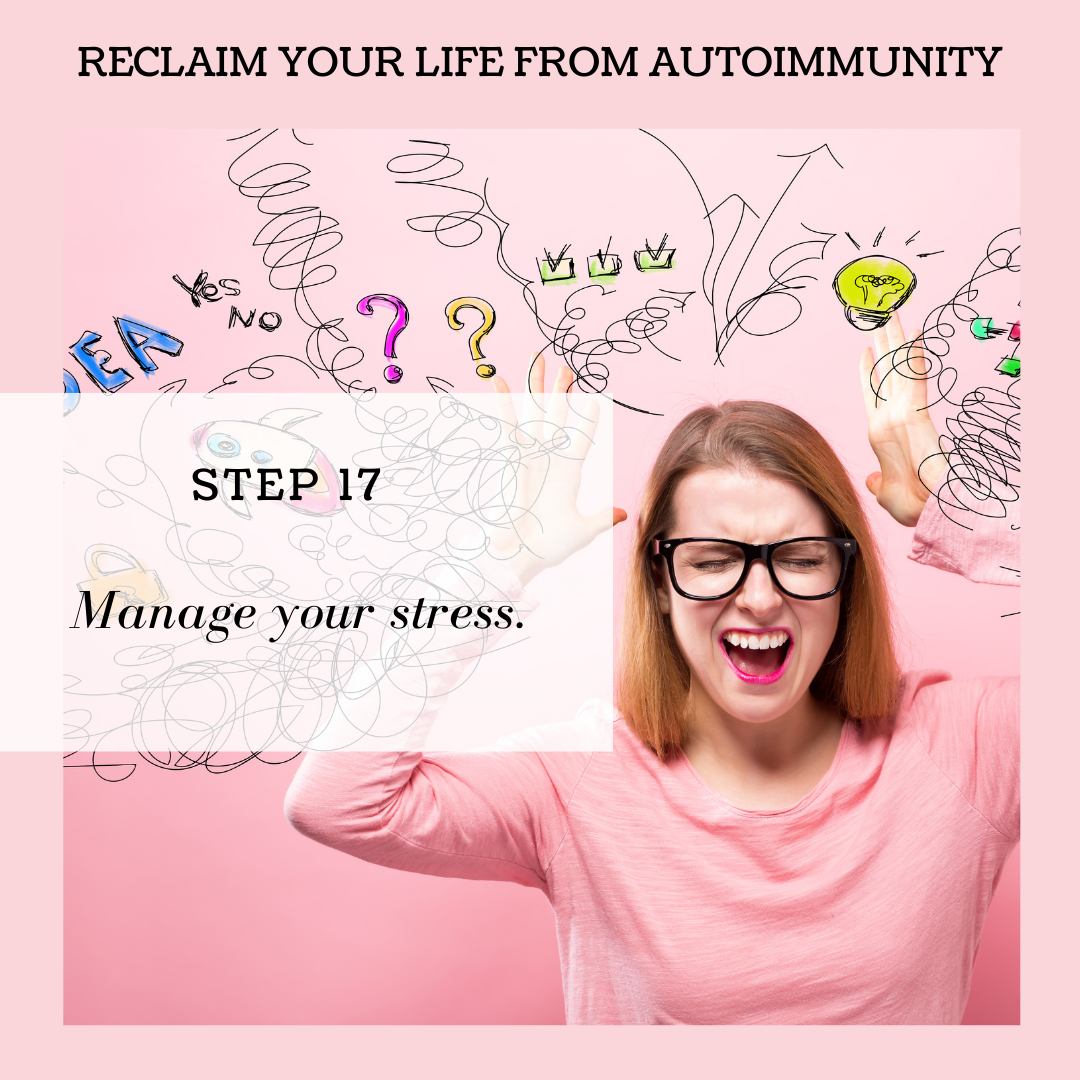 STEP 17: MANAGE YOUR STRESS