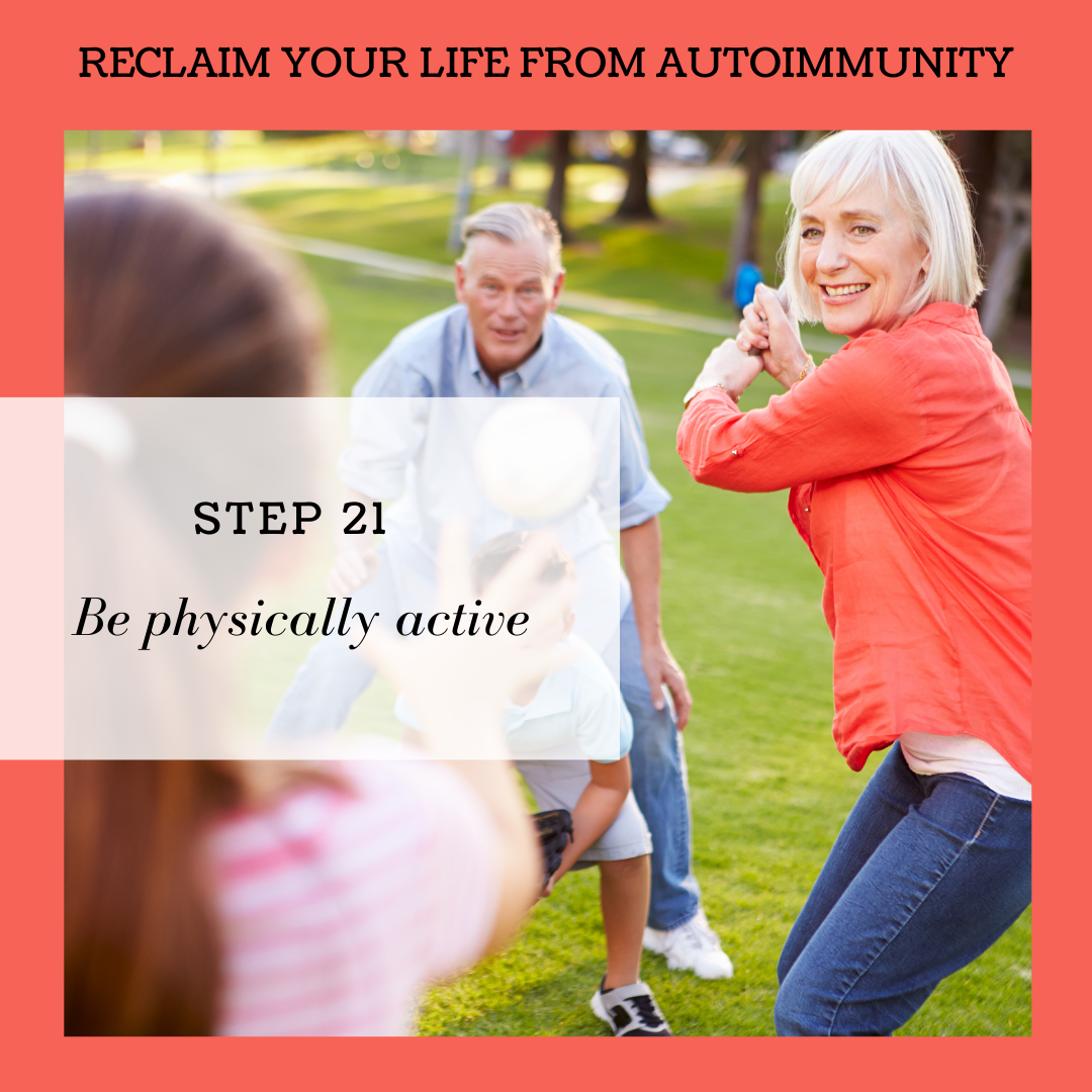 STEP 21: BE PHYSICALLY ACTIVE