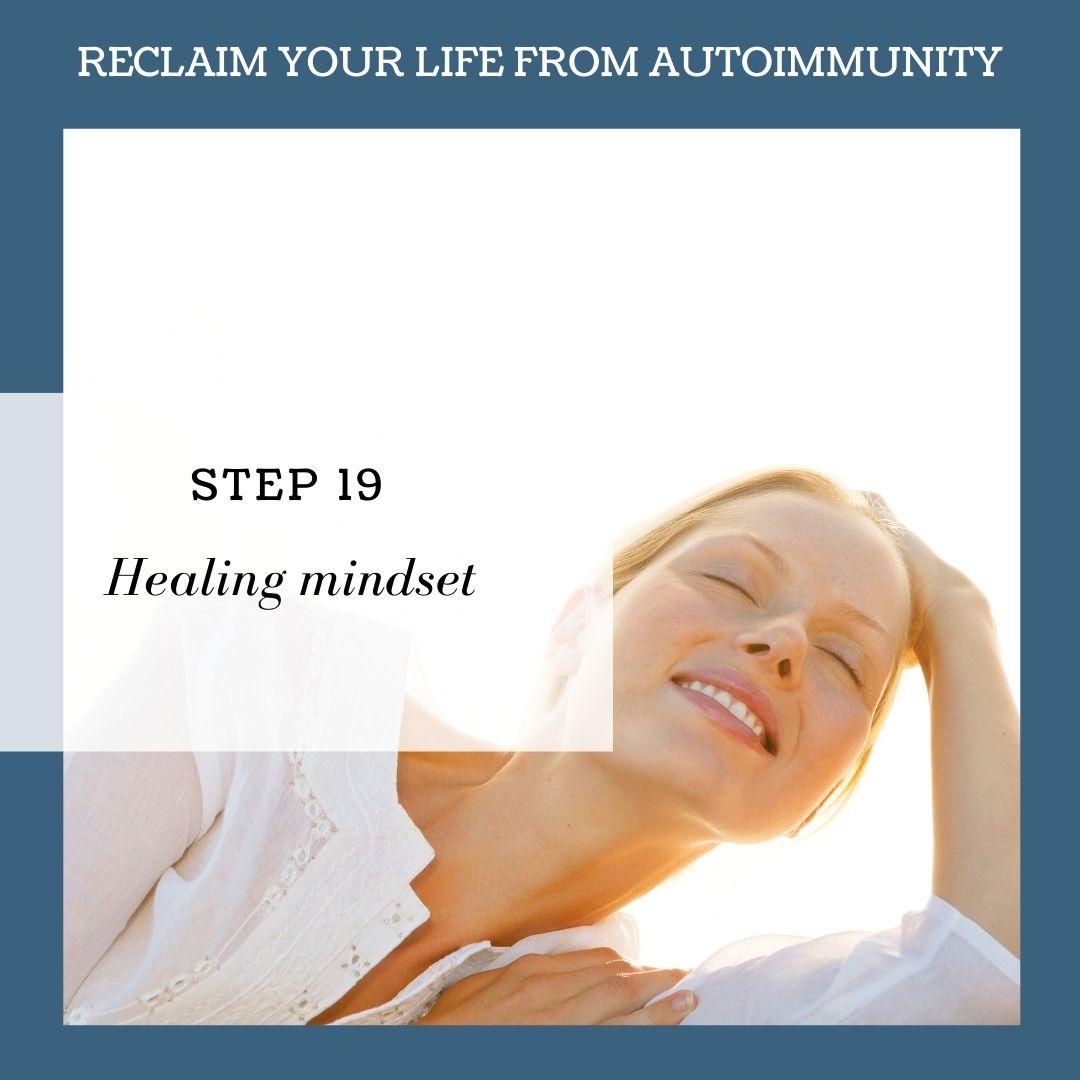 STEP 19: HEALING MINDSET