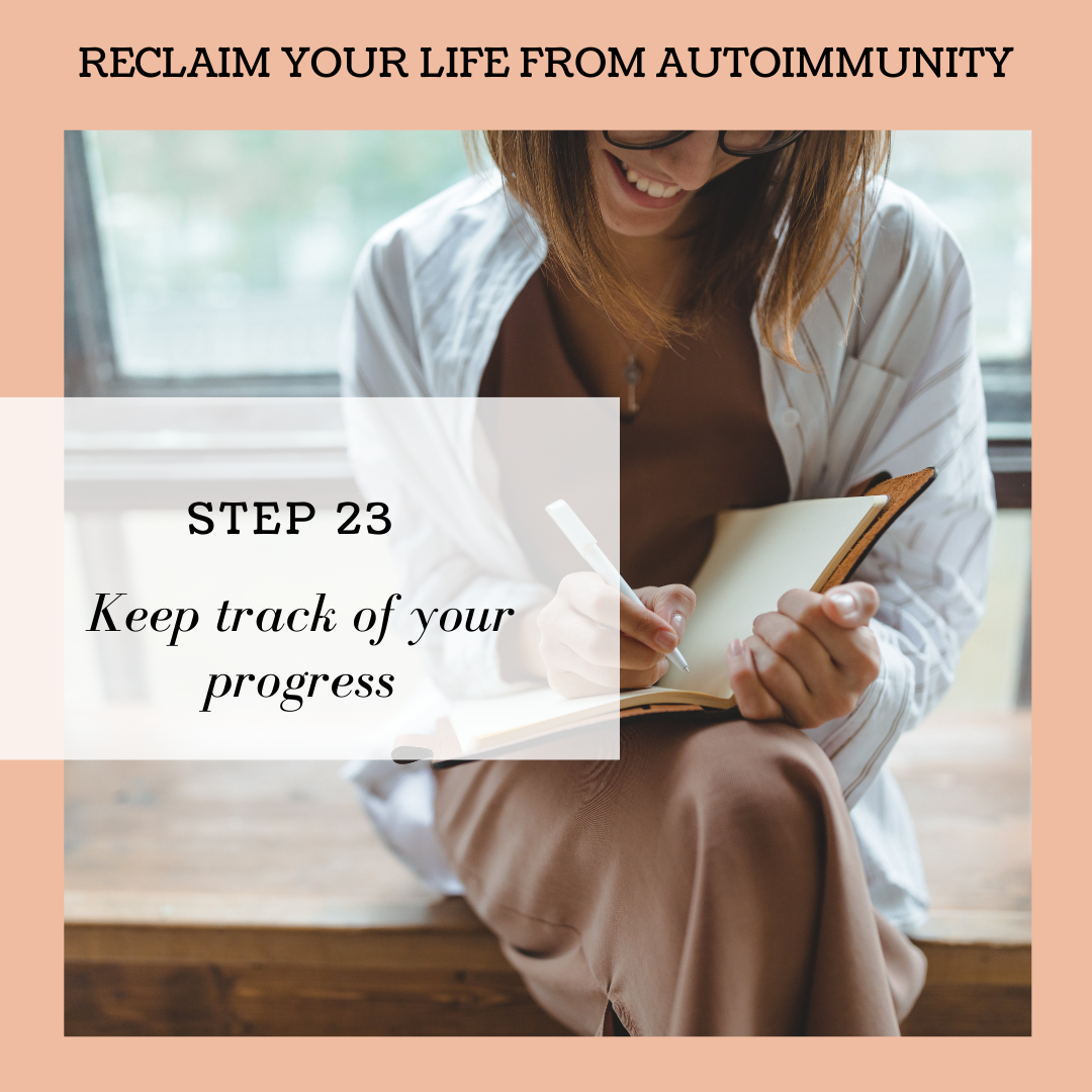 STEP 23: KEEP TRACK OF YOUR PROGRESS