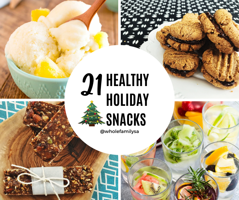My top 21 healthy holiday snacks
